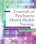 Essentials Of Psychiatric Mental Health Nursing: Concepts Of Care In Evidence-Based Practice. Text With Cd-Rom For Windows