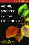 Aging, Society, And The Lifecourse