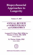 Annual Review Of Gerontology And Geriatrics: Biopsychosocial Approaches To Longevity