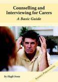 Counselling And Interviewing For Carers: A Basic Guide. Text And Two Audio Cd-Roms