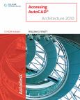 Accessing Autocad: Architectural 2010. Text With Cd-Rom For Windows