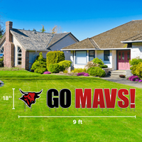 18 X 9 Go Mavs Yard Sign